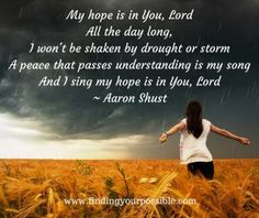 My hope is in you Lord