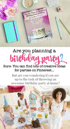 This book has everything you need to thrown an awesome birthday party for your child.
