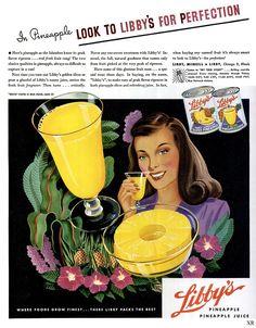 Libby's pineapple ad, 1945. #1940s #vintage #food_ads
