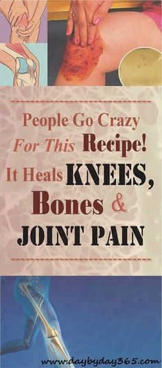 People Go Crazy For This Recipe! It Heals Knee, Bone and Joint Pain - Check This Awesome Article !!!