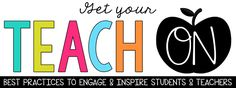 Mrs Jump's class: Are You Ready to GET YOUR TEACH ON?