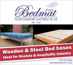 -Wooden bases made from quality Saligna wood, any size from a single bed to king XL bed. -Freestanding as well as double-decker bunk steel bed bases available perfect for Hostels. Has an accompanying Mattresses - 760 x 1880 x 350 (Flat Pack) to 50mm thick Mattresses 910 x 1880 x 350 Steel Beds with accompanying mattresses with a variety of sizes and densities available.  For any inquiries visit our online shop for more about our products  #bedmat #bedbases #onlinesop