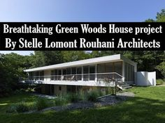 Breathtaking Green Woods House project by Stelle Lomont Rouhani Architects Interior Design Videos, House In The Woods, Home Projects, Architects, World, Green, The World, House Projects, Earth