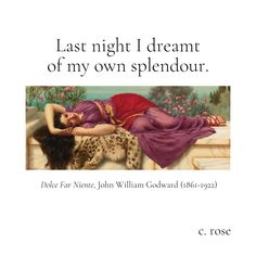 © C. Rose IG: @c.rose.writes John William Godward, My Poetry, How Beautiful, My Dream, Rose, Other, Pink, Roses