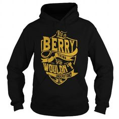 BERRY - YOU WOULDN'T UNDERSTAND T-SHIRTS, HOODIES, SWEATSHIRT (39$ ==► Shopping Now)