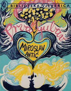 Miroslav Antic - Prva Ljubav, book cover, Yugoslavia