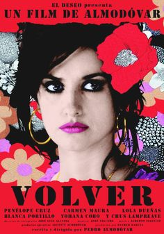 Volver de Pedro Almodóvar, 2006. I forgot how much I liked this movie until I saw it again this morning. Penelope Cruz gives a flat-out amazing performance!