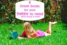 6 Great books for your Tween daughter...about being a tween.  What books have you found helpful to guide your daughter through the tween years?