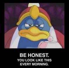 Be Honest (King Dedede)