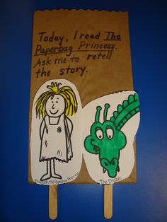 Color and cut out patterns to dreate craft stick puppets, and store in the paper bag for retelling  The Paperbag Princess.