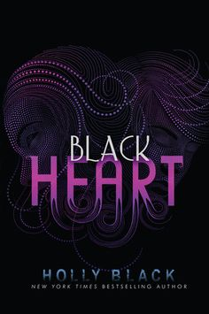 Black Heart by Holly Black --- the last book in the Curse Workers Trilogy!     Seriously amazing! Fantastic conclusion to an amazing trilogy! I absolutely loved it! :D I do miss the old cover though :(