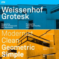 Weissenhof Grotesk, a constructed geometric sans serif from Indian Type Foundry. The two Stuttgart, Germany based type designers Stefanie Schwarz and Dirk
