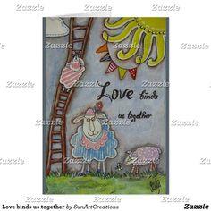 Love binds us together