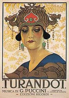 "Italy. Promotional poster for Giacomo Puccini's opera ""Turandot"" first performance at Milan's Scala in 25 April 1926."