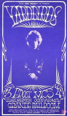 The Yardbirds, the Frost and the MC5 at The Grande Ballroom, Detroit 1968. Artist : Gary Grimshaw.