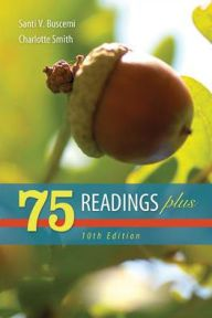 75 Readings Plus Edition 10 for English 101 English Composition I