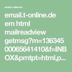 email.t-online.de em html mailreadview getmsg?m=13634500065641410&f=INBOX&pmtpt=html,plain&mtpp=html&ec=1