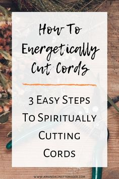 How To Energetically Cut Cords - 3 Easy Steps To Spiritually Cutting Cords — Amanda Linette Meder Spiritual Wellness, Spiritual Meditation, Meditation Quotes, Spiritual Awareness, Spiritual Guidance, Spiritual Awakening, Mindfulness Meditation, Meditation Benefits, Spiritual Life