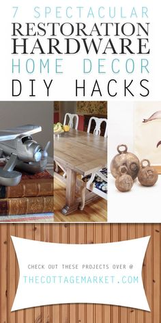 7 Spectacular Restoration Hardware Home Decor DIY Hacks - The Cottage Market #RestorationHardware, #RestorationHardwareHacks, #RestorationHardwareDIY, #HardwareRestorationProjects, #RestorationHardwareHomeDecorDIYProjects
