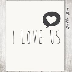 I love us by HelloAm  #Inspirationalwords #Inspirationalsayings #Wedding #wedding quotes #wedding quotes to a friend #wedding quotes funny #wedding vows #wedding vows art #wedding vows #wedding love quotes #wedding quotes #Biblical quotes #wedding guest book #weddingguestbook #weddingfavours #weddings #tiffanywedding #pinkwedding #customwedding #uniqueweddingideas  #weddinglovequotes #weddingguestbook #weddinglovequotes #ww #drinkchampagne