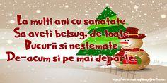 La multi ani cu sanatate Sa aveti belsug in toate Bucurii si nestemate De-acum si pe mai departe! Mai, Christmas, Food, Xmas, Essen, Navidad, Meals, Noel, Natal