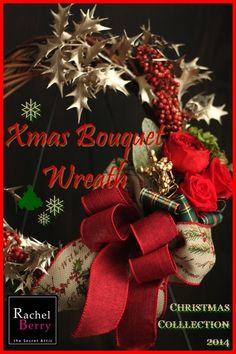 【募集】Xmas Bouquet Wreath♪ 2014  Rachel Berry 東横線・目黒線 横浜 日吉のプリザーブド&アーティフィシャルフラワー教室&オーダー Ameba (アメーバ)