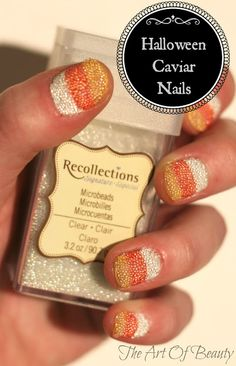 The Art Of Beauty ~ Candy Corn Caviar Nails