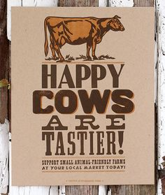 Happy Cows Are Tastier letterpress print by starshapedpress, $15.00