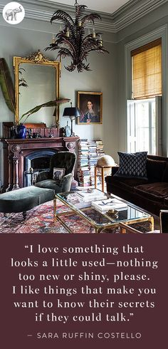 We couldn't agree more! See more quotes from interior editor and founding creative director of Domino Magazine, Sara Ruffin Costello, in her beyond-gorgeous home tour on our blog:
