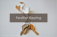 The Things She Makes: Feather and Tassel Keyring