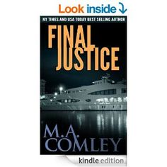 via bookbub.com sale 5/21 99 cents, Final Justice (Justice series Book 3) - Kindle edition by M A Comley. Literature & Fiction Kindle eBooks @ Amazon.com.