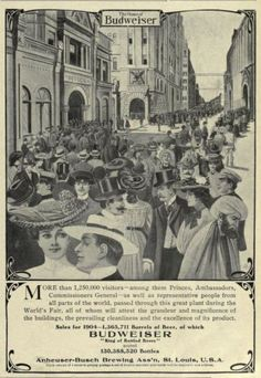 1905 Vintage Advert - Budweiser Beer (1904 World's Fair visitors to Anheuser Busch plant in St Louis)