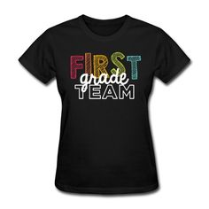 """Women's Classic Playful """"First Grade Team"""". The place for AMAZING teacher shirts for all grades and special school days! With Teacher T-Shirts you get fun designs for spirit wear in all sizes. **See printing/care information below. Size/Measurement details available at the bottom of this page.**"""