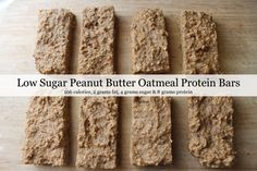 Oatmeal Protein Bars , peanut butter taste, low sugar = low bad carbs so it's diet friendly Healthy Oatmeal Recipes, Protein Bar Recipes, Healthy Bars, Protein Powder Recipes, High Protein Snacks, High Protein Low Carb, Protein Foods, Healthy Sweets, Protein Bars
