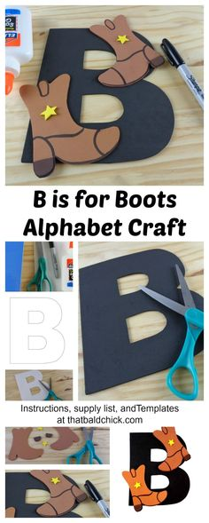 This B is for Boots Alphabet Craft is perfect for Letter or Sound of the Week crafts! Instructions, supply list, and templates at thatbaldchick.com. via @thatbaldchick