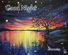 Nighty Night x Good Night For Him, Good Night Sweet Dreams, Good Night Image, Good Morning Good Night, Day For Night, Night Time, Good Night Greetings, Good Night Messages, Morning Greetings Quotes