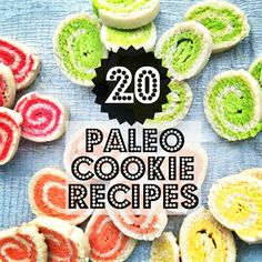 paleo cookie recipes- I don't know if I want to immediately start making foods that are just like foods I ate before paleo, but I think a cookie every now and again isn't a bad thing.