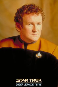 Star Trek: Deep Space Nine, Chief O'Brien - played by Colm Meany.