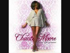 Chante's Got A Man By Chante Moore