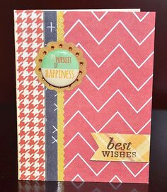 Pursuit of Happiness...best wishes card by Darla Weber #WRMK #FancyPants