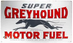 We buy, sell, and appraise Super Greyhound Motor Fuel Porcelain Signs. We can tell you what your sign is worth in today's market. We are serious buyers and sign experts and dealers. Car Signs, Garage Signs, Antique Signs, Vintage Metal Signs, Advertising Signs, Vintage Advertisements, Skinny Dog, Bus City, Greyhound Art