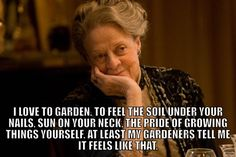 That Lady Violet! #Downton #Abbey #quotes