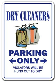 funny laundry signs | ... Sign parking signs cleaning cleaner gift funny laundry presser