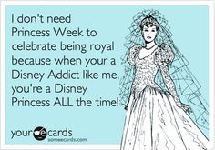 when people say I'm spoiled. its because I've always been treates like a Disney princess:)