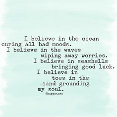 I believe in the ocean