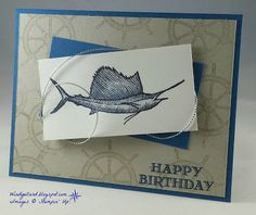 Windy's Wonderful Creations: Swordfish In Dapper Denim!, Stampin' Up!, From Land To Sea, Guy Greetings