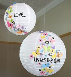 The Scrap Farm: Love... Lights the Way! Chinese lantern decorated with butterflies. How adorable for a girls room etc...