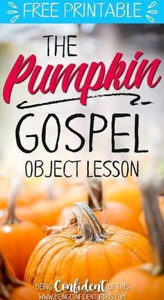 Use this powerful Fall object lesson to teach the gospel! The Pumpkin Gospel tea… Use this powerful Fall object lesson to teach the gospel! The Pumpkin Gospel teaches kids gospel truths in a way they will remember every Fall! This… Continue Reading → Sunday School Activities, Church Activities, Bible Activities, Sunday School Lessons, Sunday School Crafts, Bible Games, Preschool Bible, Children Activities, Preschool Activities