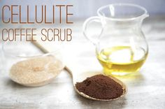 1/2 cup coffee grounds mix with 1/4 cup brown sugar. apply olive oil to the areas with cellulite and apply the coffee scrub over it and rinse. per dr.oz