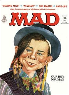alfred e neuman cover art Alfred E Neuman, Mad Magazine, Magazine Covers, Rihanna Photos, Mad World, You Mad, Comic Character, Comic Strips, Cover Art